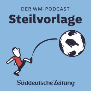 Steilvorlage - Der WM-Podcast