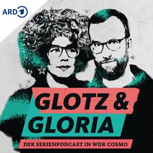 Podcast COSMO Glotz & Gloria: Der Serienpodcast