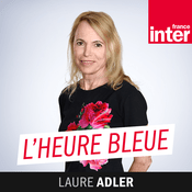 Podcast France Inter - L'heure bleue