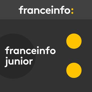 Podcast France Info junior - France Info