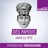 Des papous dans la tête - France Culture