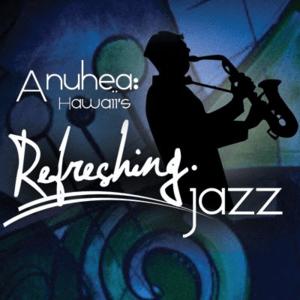 Radio Anuhea Hawaii's Refreshing Jazz