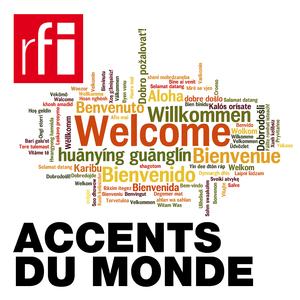 Podcast RFI - Accent du monde