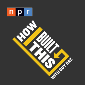 Podcast NPR: How I built this