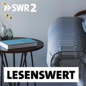 Podcast SWR2 lesenswert - Literatur