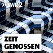 Podcast SWR2 Zeitgenossen - Persönlichkeiten im Gespräch