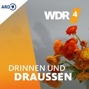 Podcast WDR 4 Drinnen und Draußen