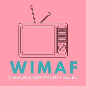 WIMAF - Wiedersehen macht Freude