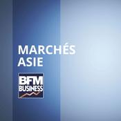 Podcast BFM - Marchés Asie