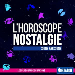 Nostalgie - L'Horoscope