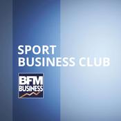 Podcast BFM - Sport Business Club