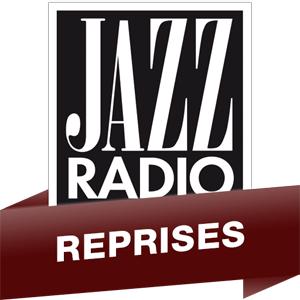Radio Jazz Radio - Reprises