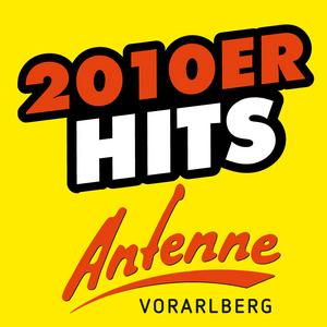 Radio ANTENNE VORARLBERG 2010er Hits