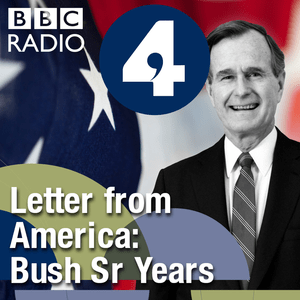 Letter from America by Alistair Cooke: The Bush Sr Years (1989-1992)
