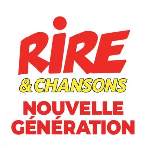 Radio Rire & Chansons - Nouvelle Génération