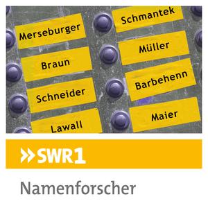 Podcast SWR1 - Namenforscher