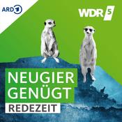 Podcast WDR 5 - Neugier genügt - Redezeit