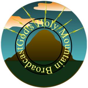 Radio God's Holy Mountain Broadcast