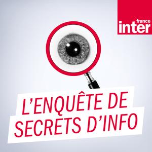 France Inter - L'enquête de Secrets d'Info