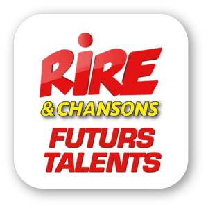 Radio Rire & Chansons - FUTURS TALENTS