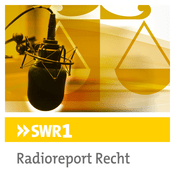 Podcast SWR1 - Radioreport Recht
