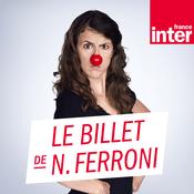 Podcast France Inter - Le billet de Nicole Ferroni