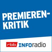 Podcast Premierenkritik | Inforadio - Besser informiert.