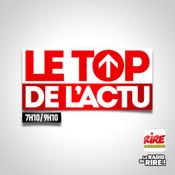 Podcast Rire & Chansons - Le Top Actu